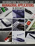 img - for Information Technology and Managerial Applications in Business by KORUKONDA APPA RAO (2011-08-26) book / textbook / text book