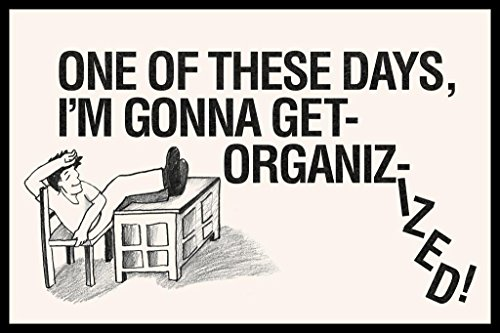 One of These Days Im Gonna Get Organizized Desk Retro Sign Humor Cool Huge Large Giant Poster Art 36×54