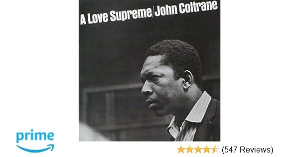 958ad5a58 John Coltrane - A Love Supreme - Amazon.com Music