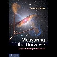 Measuring the Universe (English Edition)