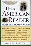 img - for The American Reader: Words That Moved a Nation book / textbook / text book