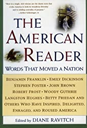 The American Reader: Words That Moved a Nation