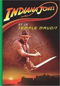 Indiana Jones, Tome 2 : Indiana Jones et le Temple Maudit par Jérôme Jacobs