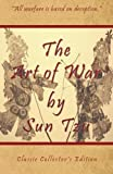 img - for The Art of War by Sun Tzu - Classic Collector's Edition: Includes The Classic Giles and Full Length Translations by Sun Tzu (2009-06-01) book / textbook / text book