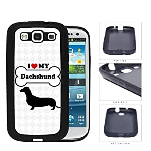 I Love My Dog Series Rubber Silicone TPU Cell Phone Case Cover Samsung Galaxy s3 sIII I9300 (Dachshund)