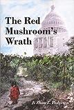 The Red Mushroom's Wrath, Ji Zhou Z. Pedersen, 0533163005