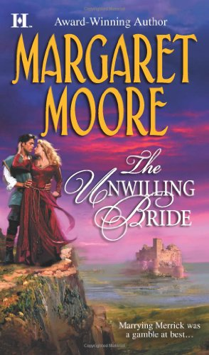 The Unwilling Bride (Brothers-in-Arms, Book 3) (Harlequin Super Historical (Harlequin Three Light)