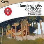 Dans les forêts de Sibérie | Sylvain Tesson