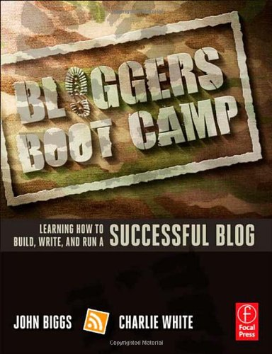 Bloggers-Boot-Camp-Learning-How-to-Build-Write-and-Run-a-Successful-Blog