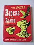 img - for THE EAGLE RIDERS OF THE RANGE ANNUAL 4 book / textbook / text book