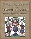 A Historical Atlas of the Jewish People 2nd Edition