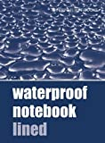 Waterproof Notebook Lined (Waterproof Notebooks, Band 2)