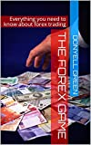 The Forex Game: Everything you need to know about forex trading