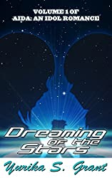 Dreaming of the Stars (Low-Angst, Slice-of-Life) (Aida: An Idol Romance Book 1)
