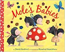 Mole's Babies - David Bedford,Rosalind Beardshaw