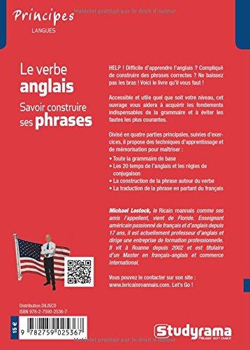 Amazon Fr Le Verbe Anglais Savoir Construire Ses Phrases Lestock Michael Livres