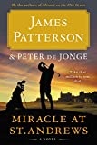 img - for Miracle at St. Andrews: A Novel book / textbook / text book