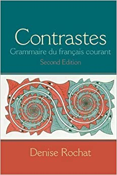 Contrastes: Grammaire du fran?ais courant Plus MyFrenchLab (one semester) -- Access Card Package (2nd Edition) 2nd (second) Edition by Rochat, Denise published by Prentice Hall (2013)