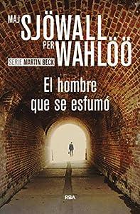 El hombre que se esfumó (Inspector Martin Beck nº 2) (Spanish Edition)