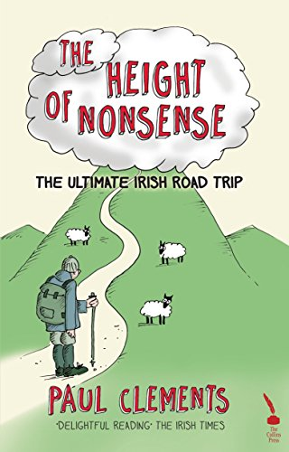 The Extreme fell of Nonsense: The Ultimate Irish Road Trip
