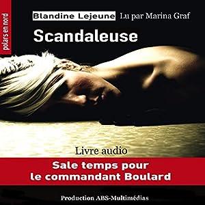 Scandaleuse (Commandant de police Boulard 2) | Livre audio