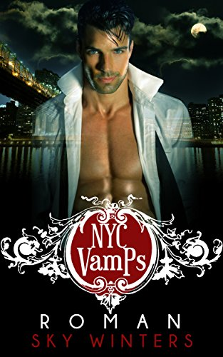NYC Vamps: Roman: Vampire Romance by [Winters, Sky]