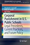 Book cover image for Corporal Punishment in U.S. Public Schools: Legal Precedents, Current Practices, and Future Policy (SpringerBriefs in Psychology)