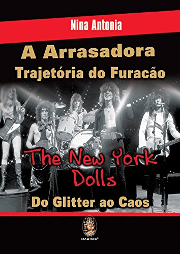 A Arrasadora Trajetória do Furação. The New York Dolls