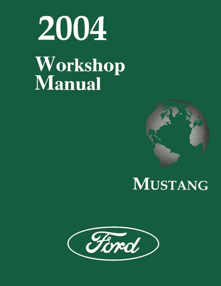 2004 Ford Mustang Shop Service Repair Manual Book Engine Drivetrain Wiring OEM