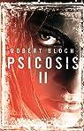 Psicosis II par Bloch