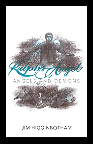 Ralph's Angel: Angels and Demons