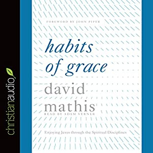 Habits of Grace Audiobook
