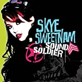 Sound Soldier by Sweetnam Skye (2007-11-27)