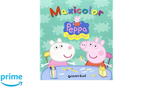 Peppa maxicolor (Peppa Pig): Amazon.es: Silvia DAchille: Libros en idiomas extranjeros