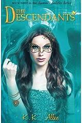 The Descendants: The Summer Solstice, Book 3 (Volume 3) Paperback