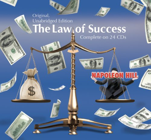 The Law of Success in Sixteen Lessons (Original, Unabridged Edition) Complete on 24 CD's (The Law Of Success In 16 Lessons)
