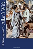 Allan's Wife, H. Haggard, 1500162051