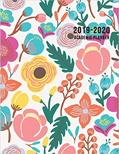 2019-2020 Academic Planner July 2019 - June 2020 Large Weekly and Monthly Planner with Inspirational Quotes and Floral Cover Volume 1