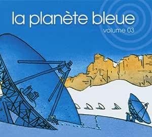La Plan?Te Bleue Vol.3