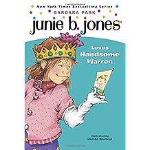 Junie B. Jones Loves Handsome Warren (Junie B. Jones, No. 7)