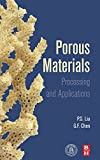 img - for Porous Materials: Processing and Applications book / textbook / text book