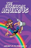 The Eccentric Aquarius, Therrie Rosenvald, 187706310X