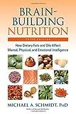 Brain-Building Nutrition, Michael A. Schmidt, 1583941819