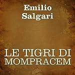Le Tigri di Mompracem | Emilio Salgari