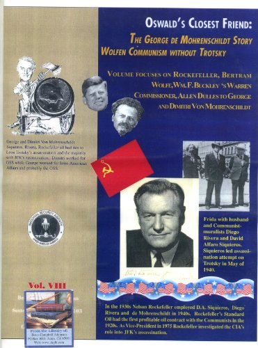 Wolfen Communism Without Trotsky and John F. Kennedy (Oswald's Closest Friend; The George de Mohrenschildt Story Book 8)