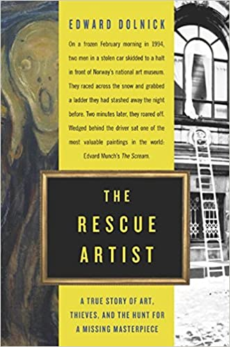 Book The Rescue Artist: A True Story of Art, Thieves, and the Hunt for a Missing Masterpiece