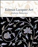 Korean Lacquer Art : Aesthetic Perfection, , 3777457817