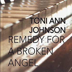 Remedy for a Broken Angel Audiobook