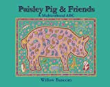 Paisley Pig and Friends, , 1935557548