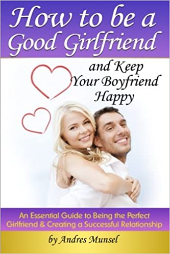 how to become a good girlfriend